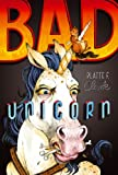 Bad Unicorn, Platte F. Clark, 1442450134