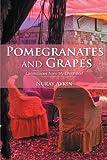Pomegranates and Grapes, Nuray Aykin, 1469787474