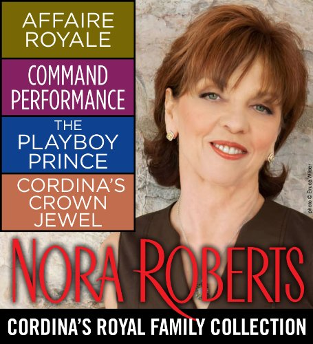 (Nora Roberts' Cordina's Royal Family Collection)