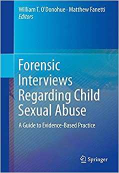 Book Forensic Interviews Regarding Child Sexual Abuse: A Guide to Evidence-Based Practice