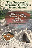 The Successful Treasure Hunter's Secret Manual: Discovering Treasure Auras in the Digital Age