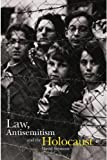 Law, Antisemitism and the Holocaust, David Seymour, 0415420407