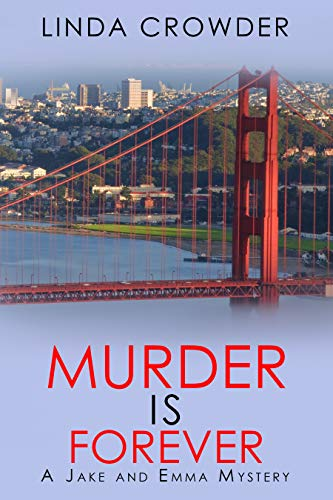 Murder is Forever (A Jake and Emma Mystery Book 6) by [Crowder, Linda]