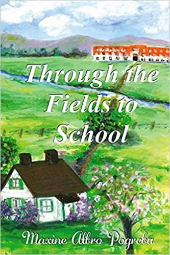 Through the Fields to School: My Life in Montana