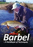Barbel - A Handbook of Techniques