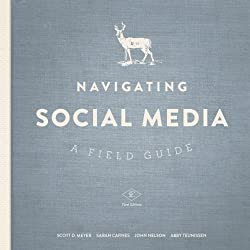 Navigating Social Media: A Field Guide