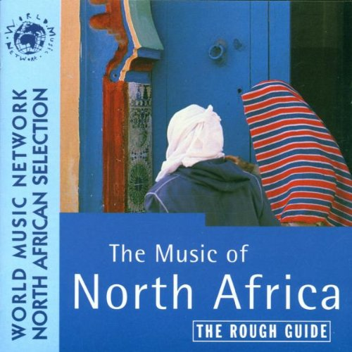 Rough Guide to North African Music by World Music Network