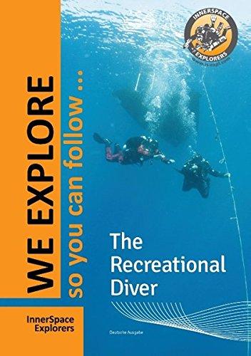 The Recreational Diver: Das aktuelle Nachschlagewerk/Lehrbuch für den Sporttaucher
