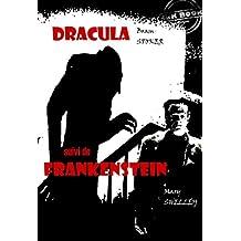 Dracula (suivi de Frankenstein): édition intégrale (Fantastique et Horreur) (French Edition)