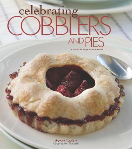Celebrating Cobblers and Pies (Celebrating Cookbooks)