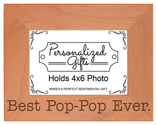 ThisWear Birthday Gift Grandpa Best Pop-Pop Ever Natural Wood Engraved 4x6 Landscape Picture Frame Wood
