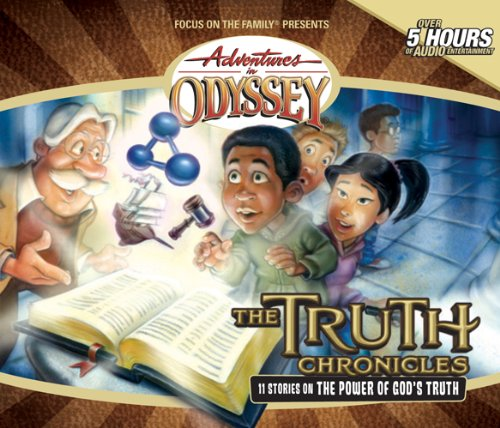The Truth Chronicles (Adventures in Odyssey) by Tyndale House Publishers