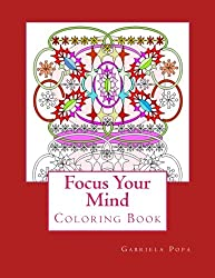 Focus Your Mind: Coloring Book