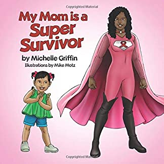 My Mom is a Super Survivor