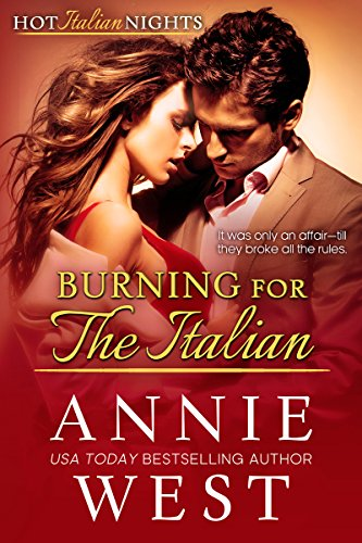 Burning For The Italian by Annie West