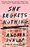 img - for She Regrets Nothing: A Novel book / textbook / text book