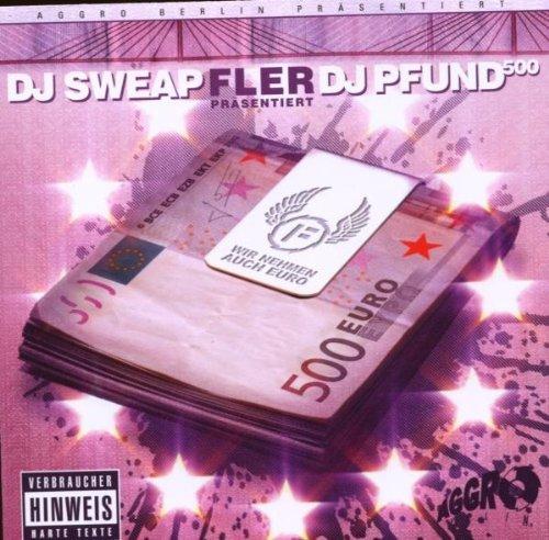 Fler - Wir Nehmen Auch Euro By Fler Praes.dj Sweap - Zortam Music