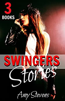 Download for free SWINGERS STORIES: First Time Swinging Collection