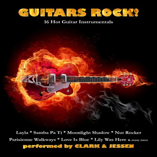 guitars rock 16 hot guitar instrumentals clark jessen mp3 downloads. Black Bedroom Furniture Sets. Home Design Ideas
