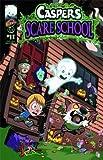 Caspers Scare School #1