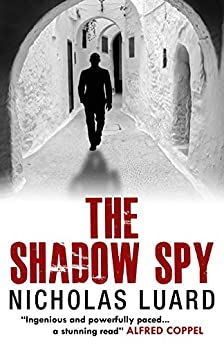 The Shadow Spy by [Luard, Nicholas]