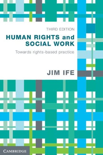 Human Rights and Social Work: Towards Rights-Based Practice