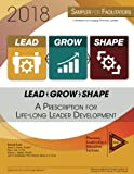 img - for Lead-Grow-Shape (STUDENT Edition): 2018 Workbook: A Prescription for Life-Long Leader Development book / textbook / text book