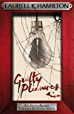 Guilty Pleasures (Anita Blake, Vampire Hunter, Novels)