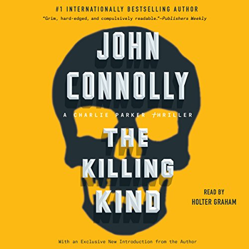 The Killing Kind: A Charlie Parker Thriller by Simon & Schuster Audio