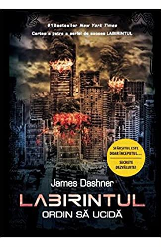 Labirintul Vol 4 Ordin Sa Ucida Romanian Edition James Dashner 9786063314285 Amazon Com Books