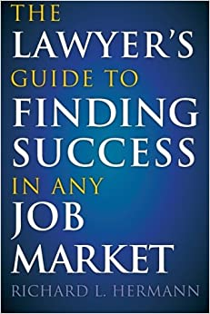 =PDF= The Lawyer's Guide To Finding Success In Any Job Market. leading happy State sound kinds stock tiempo Compa