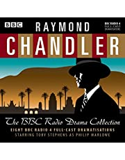 Raymond Chandler: The BBC Radio Drama Collection: 8 BBC Radio 4 full-cast dramatisations
