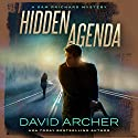 Hidden Agenda: A Sam Prichard Mystery, Book 11 Audiobook by David Archer Narrated by Mikael Naramore