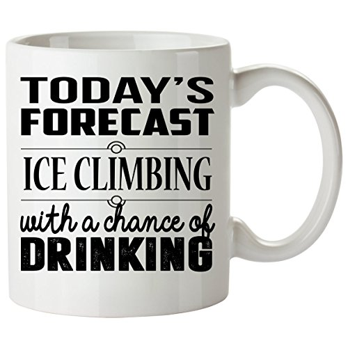 ICE CLIMBING Mug 11 Oz - ICE CLIMBING Gifts - Unique Coffee Mug, Coffee Cup (Best Dry Tooling Axes)