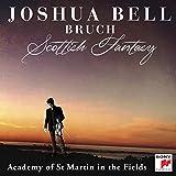 Bruch: Scottish Fantasy, Op. 46 / Violin Concerto No. 1 in G Minor, Op. 26