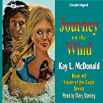 Journey on the Wind | Kay L. McDonald