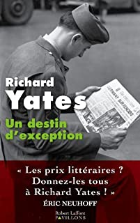 Un destin d'exception, Yates, Richard