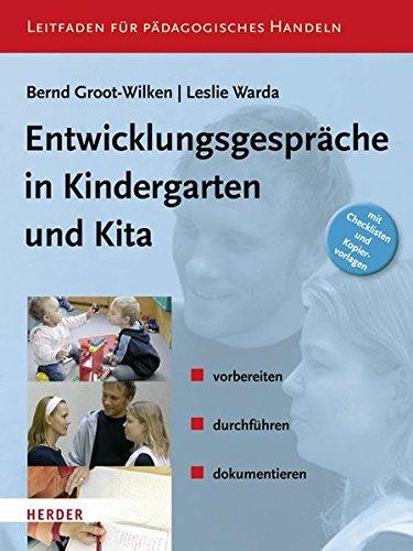 Entwicklungsgespräche in Kindergarten und KiTa: vorbereiten, durchführen, dokumentieren