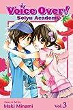 Voice Over!: Seiyu Academy, Vol. 3