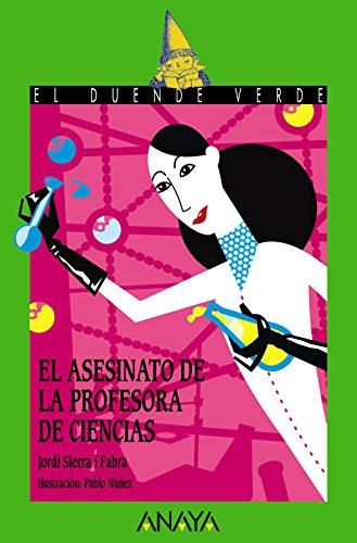 El asesinato de la profesora de ciencias (Spanish Edition)