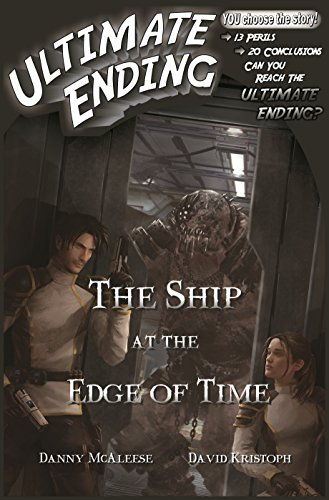 The Ship at the Edge of Time (Ultimate Ending Book 3)