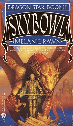 Skybowl (Dragon Star, Book 3)