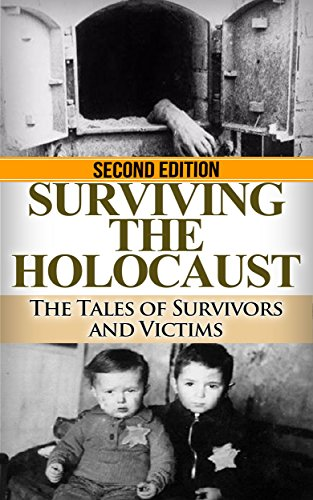 Holocaust: Surviving the Holocaust: The Tales of Survivors and Victims (Auschwitz, Holocaust, Survivor story, Jewish, Concentration Camps, Eyewitness account, Nazi Book 1) by [Jenkins, Ryan]
