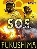 S.O.S. Fukushima