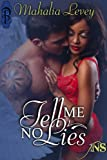 Tell Me No Lies (1Night Stand Book 90)