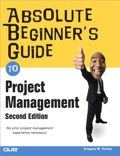Absolute Beginner's Guide to Project Management (2nd...