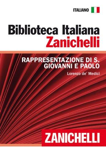Rappresentazione di S. Giovanni e Paolo (Biblioteca Italiana Zanichelli) (Italian Edition)