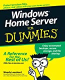 Windows Home Server for Dummies, Woody Leonhard, 0470185929
