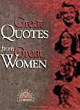 Great Quotes from Great Women, , 1564142884