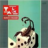 Talk Talk - Such A Shame - 12 inch vinyl
